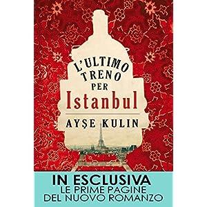 L'ultimo treno per Istanbul (eNewton Narrativa)