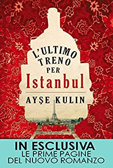 L'ultimo treno per Istanbul (eNewton Narrativa) di [Kulin, Ayşe]