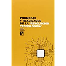 Promesas y realidades de la 'revolución tecnológica'