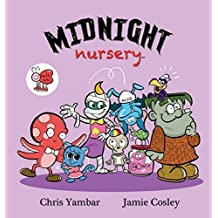 Midnight Nursery by Chris Yambar (2014-07-04)