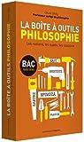 La boîte à outils philosophie, BAC toutes séries : Les notions, les sujets, les citations