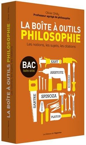 La boîte à outils philosophie - Les notions, les sujets, les citations