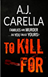 To Kill For (The McKays Book 1) (English Edition)