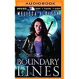 Boundary Lines (Boundary Magic) by Melissa F. Olson (2015-10-13)