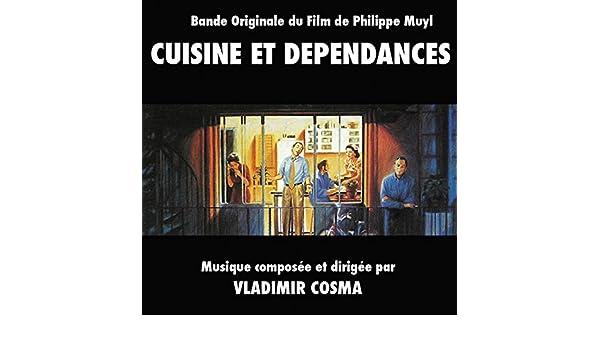 Cuisine Et Dépendance Film   Cuisine Et Dependances Bande Originale Du Film De Philippe Muyl De