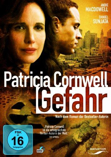 Patricia Cornwell - Gefahr