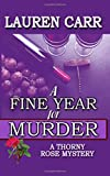 A Fine Year for Murder: Volume 2 (A Thorny Rose Mystery)