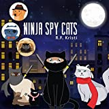 Ninja Spy Cats (Inca Cat Detective Series Book 4)