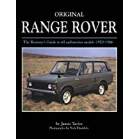 Original Range Rover: The Restorer's Guide to