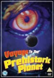 Voyage To The Prehistoric Planet [DVD]