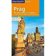 POLYGLOTT on tour Reiseführer Prag: Mit großer Faltkarte, 80 Stickern und individueller App