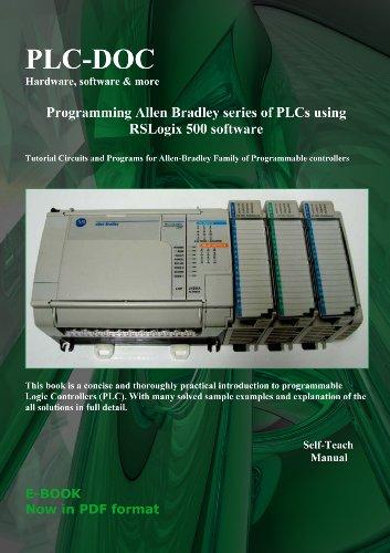 Rockwell-allen Bradley (Programming allen bradley series of PLCs using rslogix 500 software (English Edition))