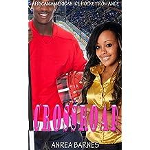 CROSSROAD: African American Ice Hockey Romance (English Edition)