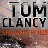 Ehrenschuld - Tom Clancy