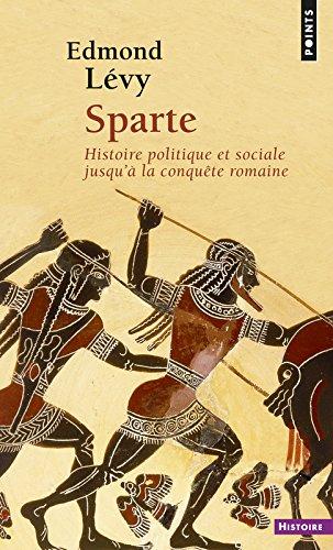Sparte : Histoire politique et sociale jusqu'à la conquête romaine