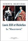Louis XIII et Richelieu, la Malentente (French Edition)