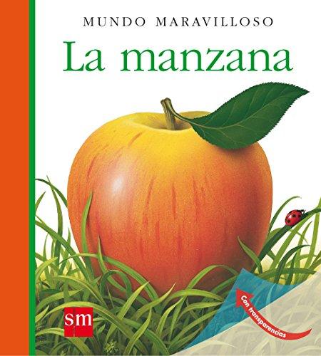 La manzana (Mundo maravilloso) por Pierre-Marie Valat