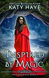 Inspired by Magic (The Four Kings Book 2) by Katy Haye