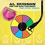 Songtexte von Al Hudson and the Partners - The ATCO Years