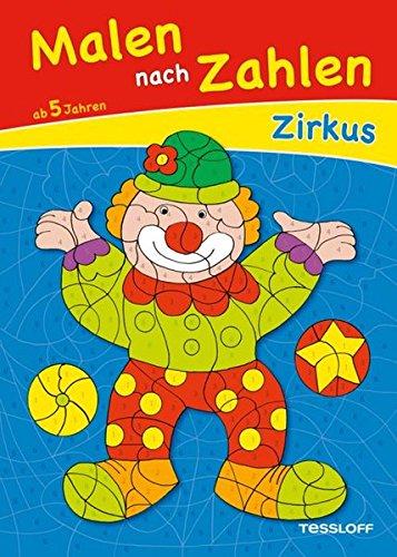 Malen nach Zahlen Zirkus: Clowns, Seiltänzer und Dompteure (Spielen Spiele Halloween Zu Geburtstag An Party)