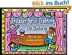 Theater-Spiel-Training für Kinder: Al...