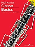 Paul Harris's Clarinet Basics : A Method For Individual And Group Learning