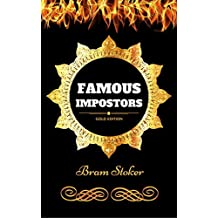 Famous Impostors: By Bram Stoker - Illustrated (English Edition)