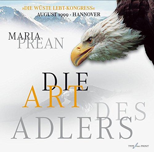 Maria Prean: Die Art des Adlers