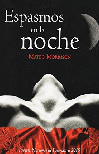 Espasmos en la noche por Mateo Morrison