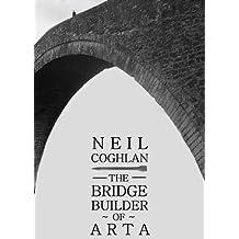 The Bridge Builder Of Arta