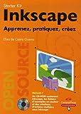 Inkscape - Apprenez, pratiquez, créez (1Cédérom)