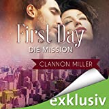 First Day - Die Mission (First 2) (audio edition)