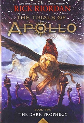 The Trials of Apollo, Book Two: The Dark Prophecy