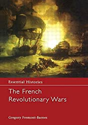The French Revolutionary Wars (Essential Histories) by Gregory Fremont-Barnes (2001-01-11)