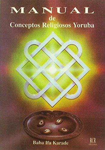 Manual de conceptos religiosos yoruba