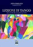 Lezioni di tango. Raccontate da una principiante