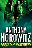 Beasts and Monsters (Legends Book 1)