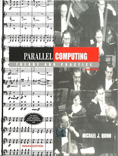 Parallel Computing: Theory and Practice
