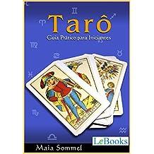 Tarô: Guia prático para iniciantes (Coleção Autoconhecimento) (Portuguese Edition)