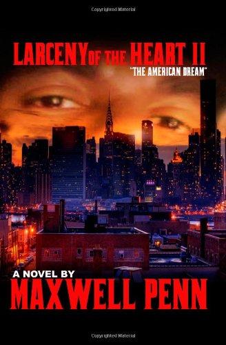 Larceny of the Heart 2: The American Dream