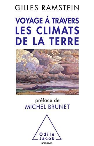 Voyage à travers les climats de la Terre (OJ.SCIENCES) par Gilles Ramstein