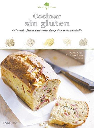 Sabores & Bienestar: Cocinar sin gluten por From Larousse