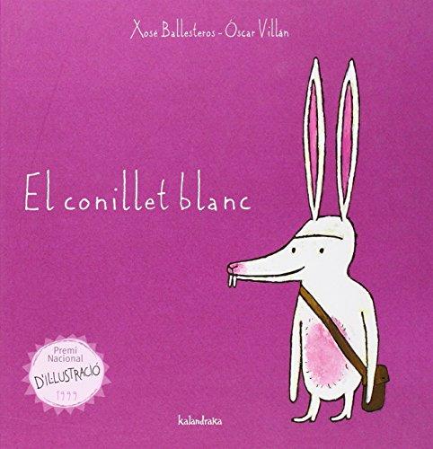 El conillet blanc (Llibres per a somniar)
