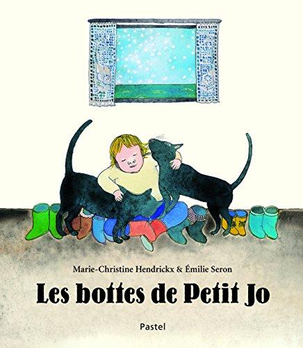 Les bottes de Petit Jo : d'après une comptine hollandaise