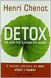 Detox. Più sani, più giovani, più magri