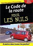 Le Code de la route pour les Nuls - Editions First - 29/01/2009