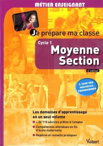 Je prépare ma classe de Moyenne Section - Cycle 1 - À jour des nouveaux programmes par Marc Loison