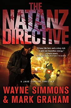 The Natanz Directive: A Jake Conlan Thriller (Jake Conlan Series) by [Simmons, Wayne, Graham, Mark]