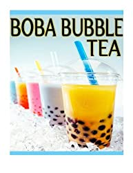 Boba Bubble Tea: The Ultimate Recipe Guide by Susan Hewsten (2013-09-30)