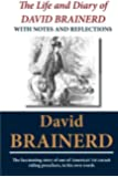 The Life and Diary of David Brainerd: With Notes and Reflections